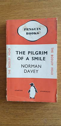 The Pilgrim of a Smile  by  Norman Davey