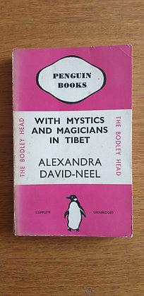 With Mystics and Magicians in Tibet  by  Alexandra David-Neel