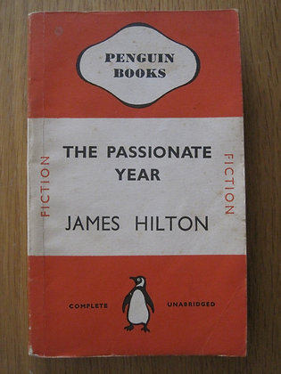 The Passionate Year  by James Hilton