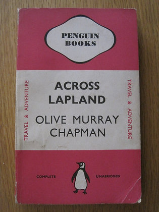 Across Lapland with Sledge and Reindeer  by  Olive Murray Chapman