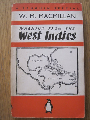 Warning from the West Indies  by W. M. Macmillan