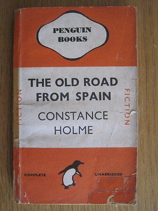 The Old Road from Spain  by  Constance Holme
