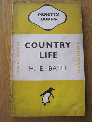 Country Life  by  H. E. Bates