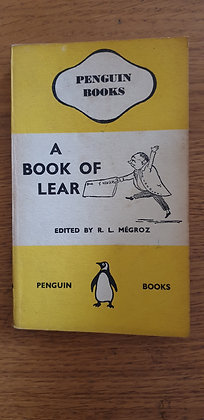 A Book of Lear edited by R. L. Mégroz