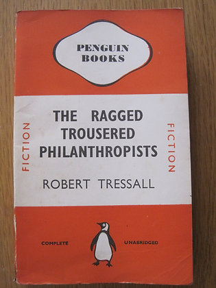 The Ragged Trousered Philanthropists  by  Robert Tressall