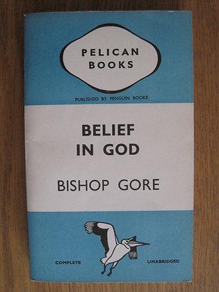 Belief in God  by  Bishop Gore