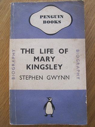 The Life of Mary Kingsley  by  Stephen Gwynn