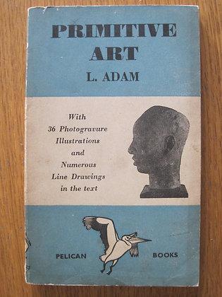 Primitive Art  by  L. Adam