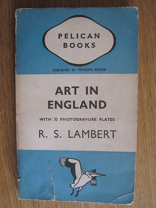 Art in England  by R. S. Lambert