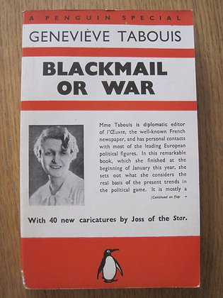 Blackmail or War  by  Geneviève Tabouis