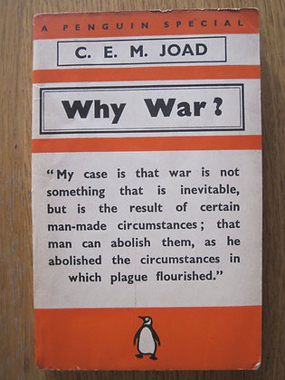 Why War?  by  C. E. M. Joad