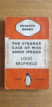 The Strange Case of Miss Annie Spragg  by  Louis Bromfield