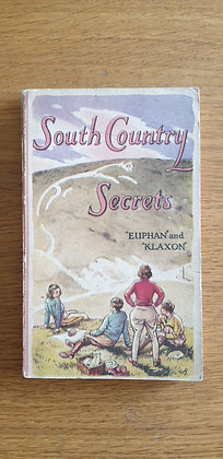 """South Country Secrets  by  """"Euphan"""" and """"Klaxon"""""""