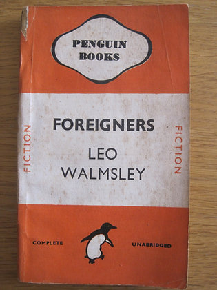 Foreigners  by  Leo Walmsley
