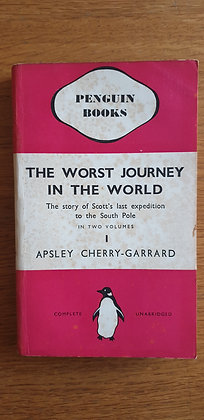 The Worst Journey in the World (Volume1)  by  Apsley Cherry-Garrard