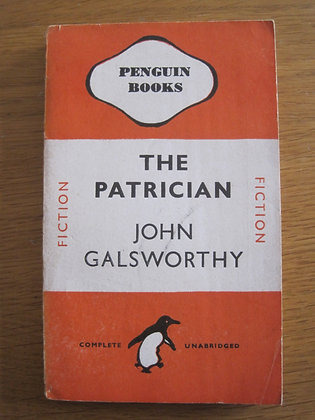 The Patrician  by  John Galsworthy