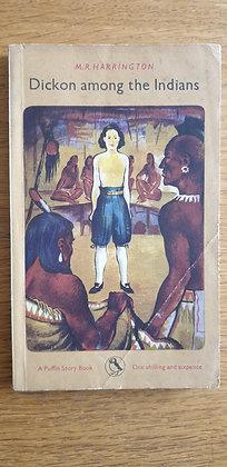 Dickon among the Indians  by  M. R. Harrington