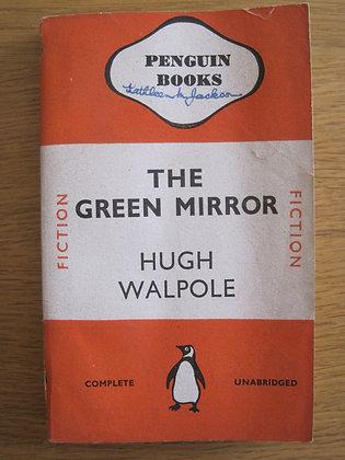 The Green Mirror  by  Hugh Walpole