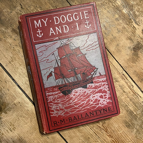 My Doggie and I by R.M Ballantyne