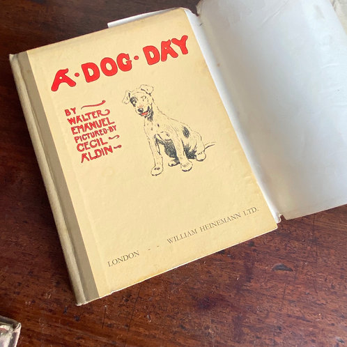 A Dog Day by Walter Emanuel and Illustrated by Cecil Aldin