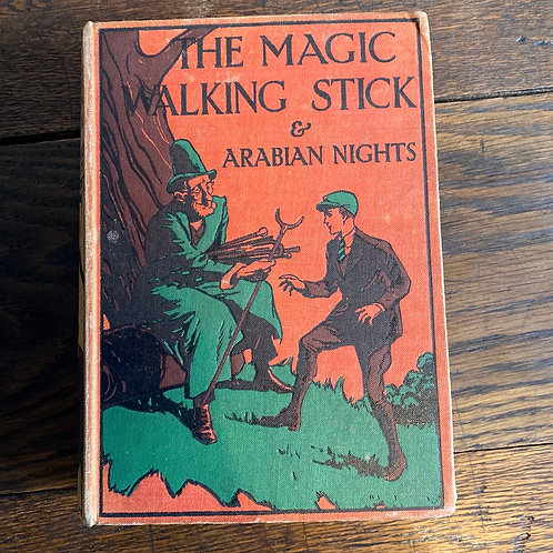The Magic Walking Stick and Stories from The Arabian Nights