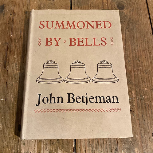 Summoned by Bells John Betjeman First Edition