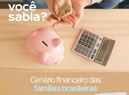 Cenário financeiro das famílias brasileiras