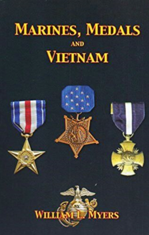 Marines Medals and Vietnam by William L