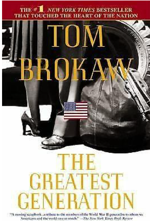The Greatest Generation by Tom Brokaw.pn