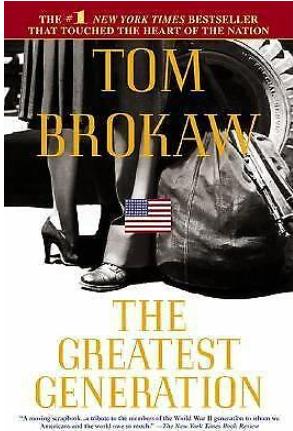 The Greatest Generation by Tom Brokaw.pn