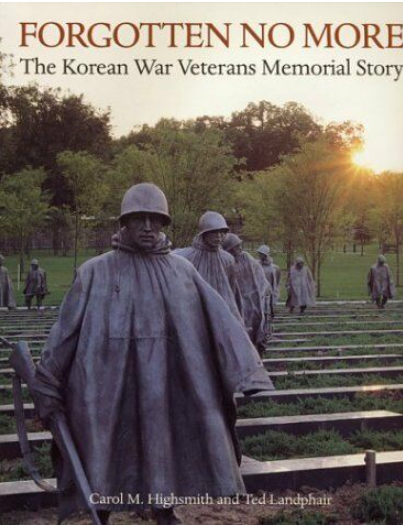 Forgotten No More The Korean War Memoria