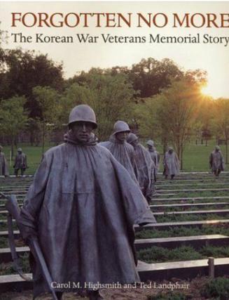 Forgotten No More The Korean War Memoria