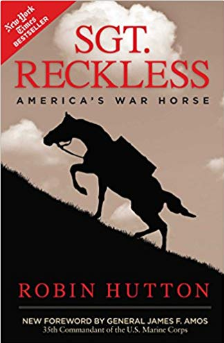 Sgt. Reckless America's War Horse by Rob