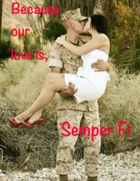Becasue Our Love Is Semper Fi