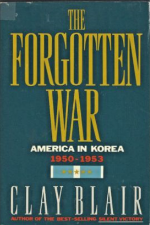 The Forgotten War America In Korea 1950-