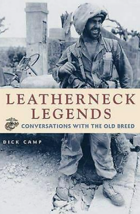 Leatherneck Legends by Dick Camp.png