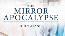 The Mirror Apocalypse