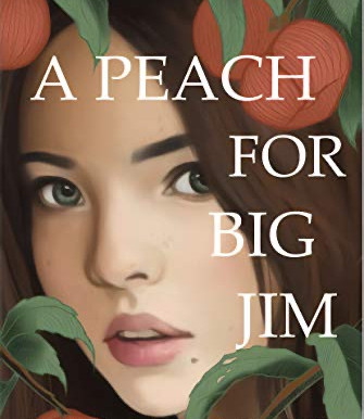 Review: A Peach for Big Jim