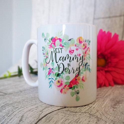 Best Mammy in Derry Mug