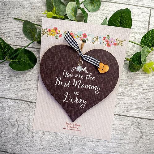 Best Mammy in Derry Mini Plaque
