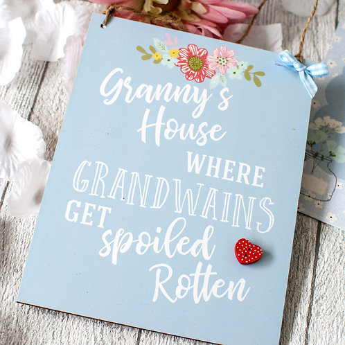 Grandwains Are Spoiled Rotten Plaque