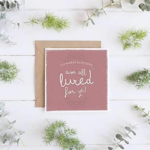 Congratulations Lured For Ye Greeting Card