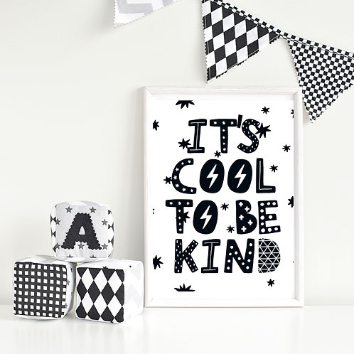 Cool To Be Kind Scandi Style Print