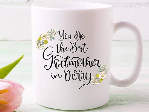 Best Godmother in Derry Mug