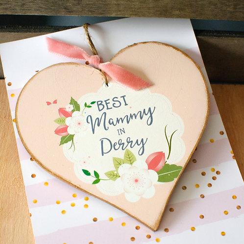 Mini Plaque Best Mammy in Derry