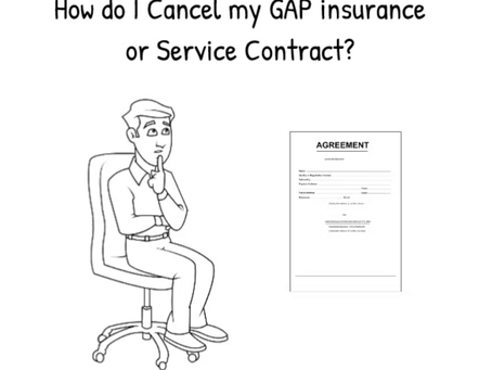 How do I cancel my GAP insurance or service contract?