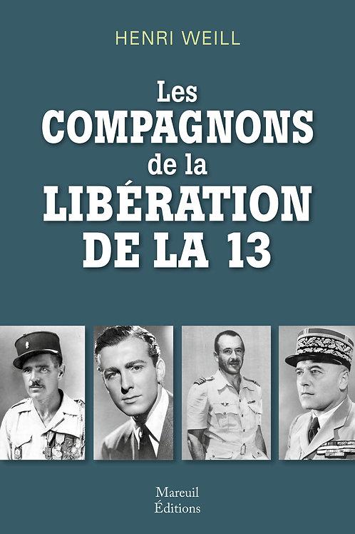 LES COMPAGNONS DE LA LIBERATION DE LA 13