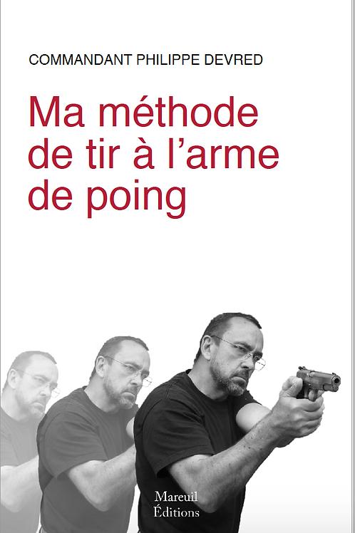 Ma méthode de tir à l'arme de poing