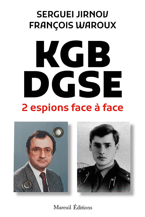KGB-DGSE : 2 espions face à face