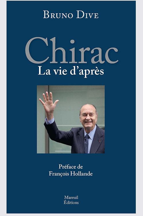 Chirac, la vie d'après
